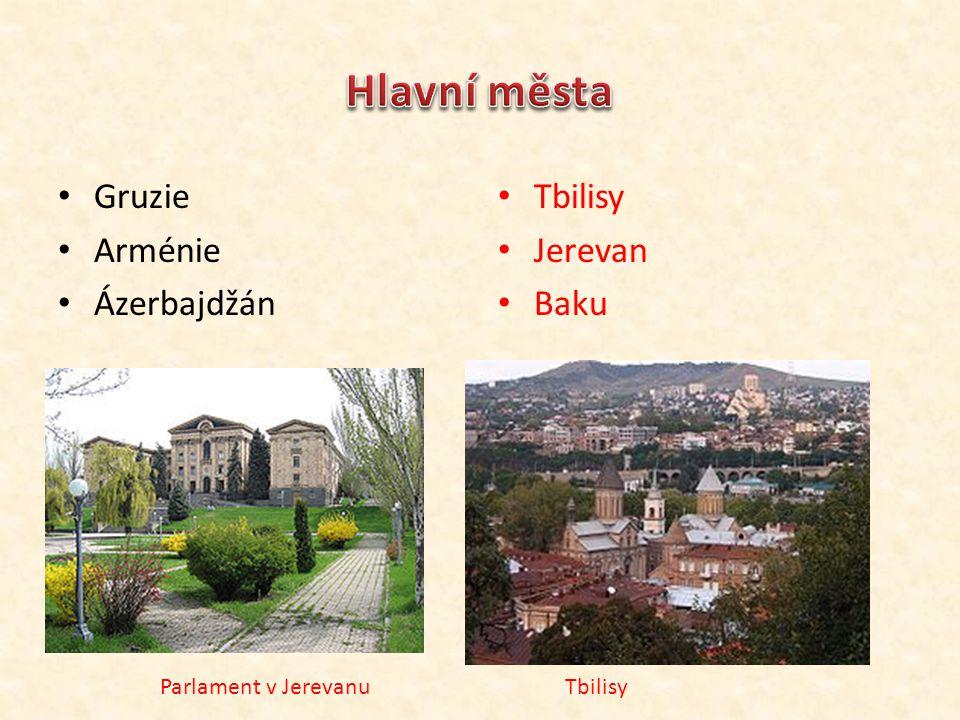 Gruzie Arménie Ázerbajdžán Tbilisy Jerevan Baku TbilisyParlament v Jerevanu