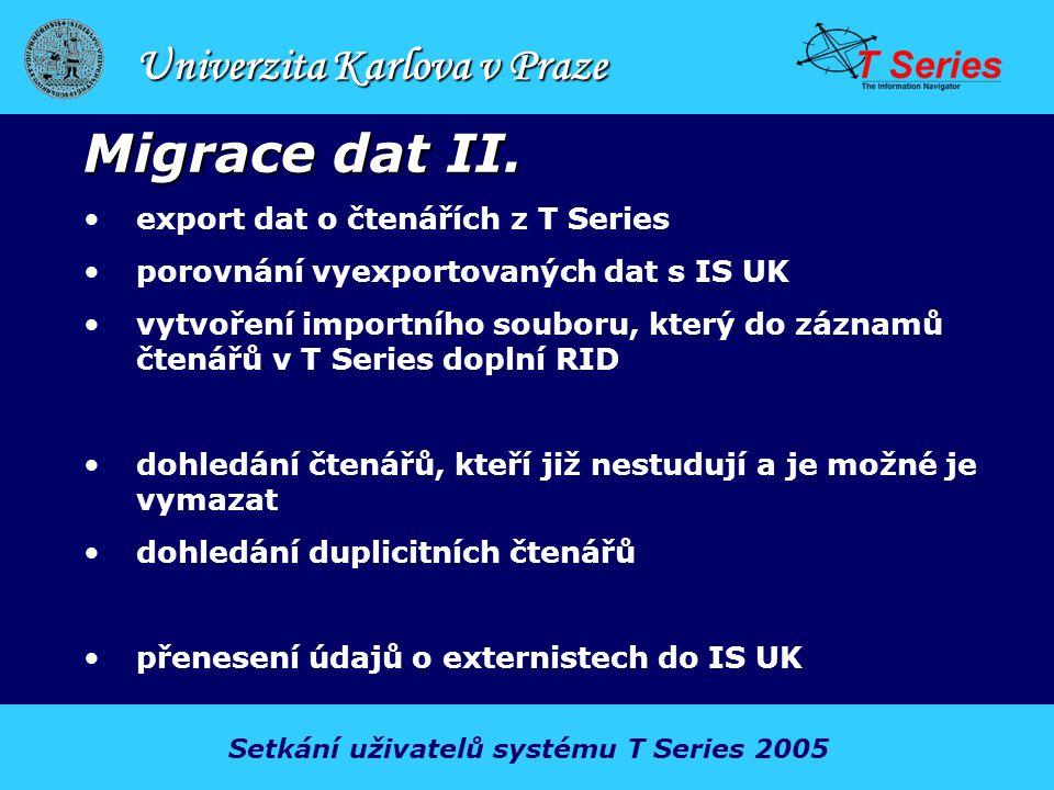 Univerzita Karlova v Praze Migrace dat II.