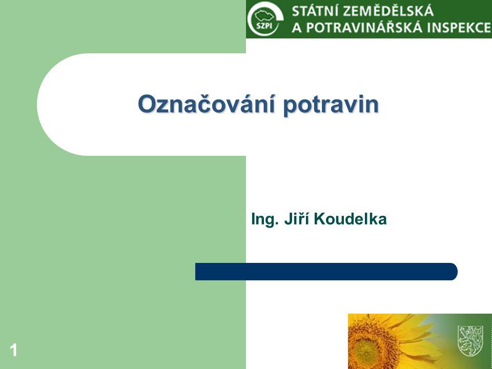 2 Označování potravin, předpisy Obecné předpisy (platí za určitých podmínek pro všechny potraviny)  zákon o potravinách  vyhláška č.
