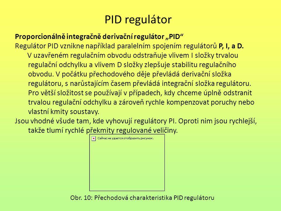 """PID regulátor Proporcionálně integračně derivační regulátor """"PID"""" Regulátor PID vznikne například paralelním spojením regulátorů P, I, a D. V uzavřené"""
