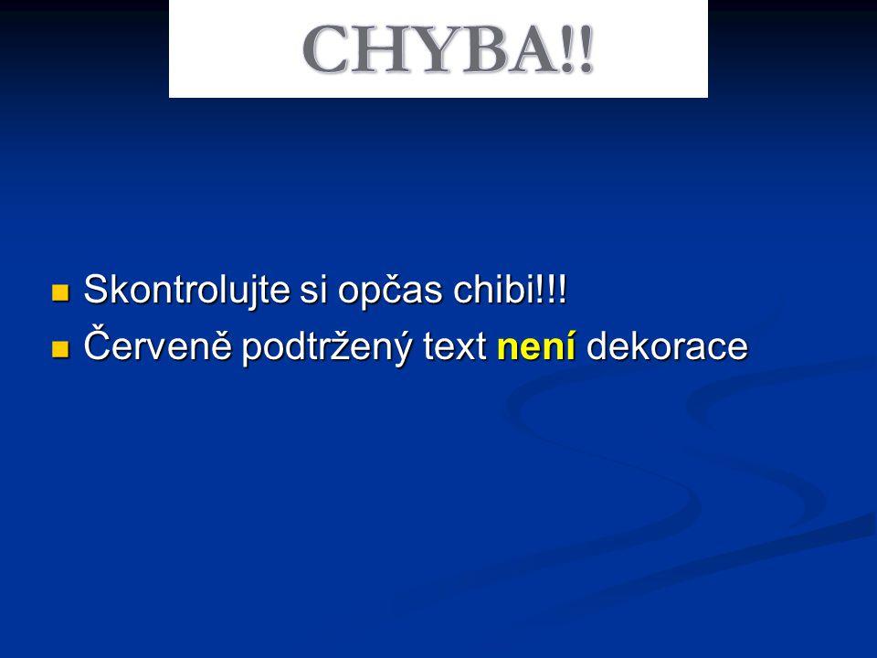Skontrolujte si opčas chibi!!! Skontrolujte si opčas chibi!!! Červeně podtržený text není dekorace Červeně podtržený text není dekorace