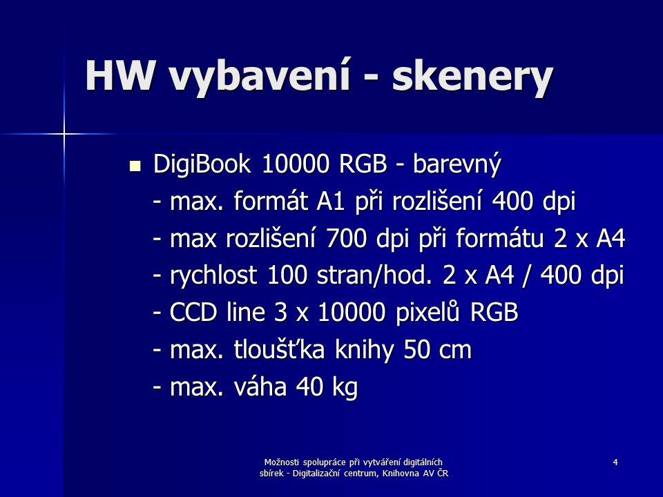 Možnosti spolupráce při vytváření digitálních sbírek - Digitalizační centrum, Knihovna AV ČR 4 HW vybavení - skenery DigiBook 10000 RGB - barevný DigiBook 10000 RGB - barevný - max.