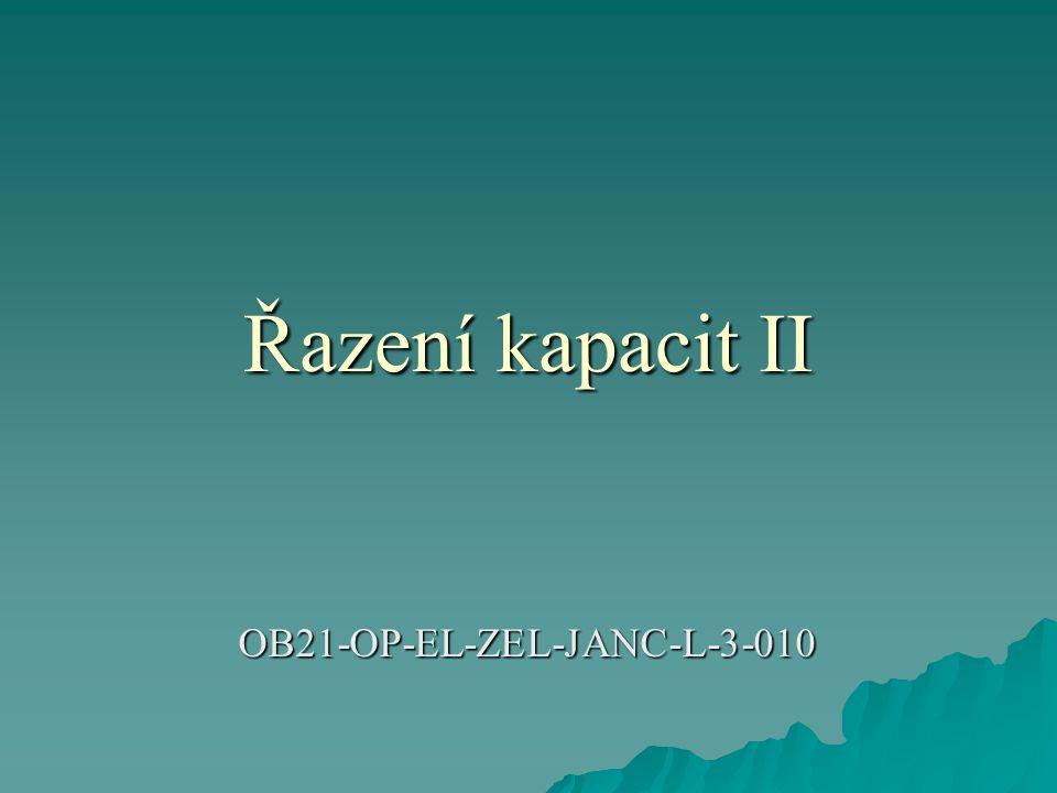 Řazení kapacit II OB21-OP-EL-ZEL-JANC-L-3-010