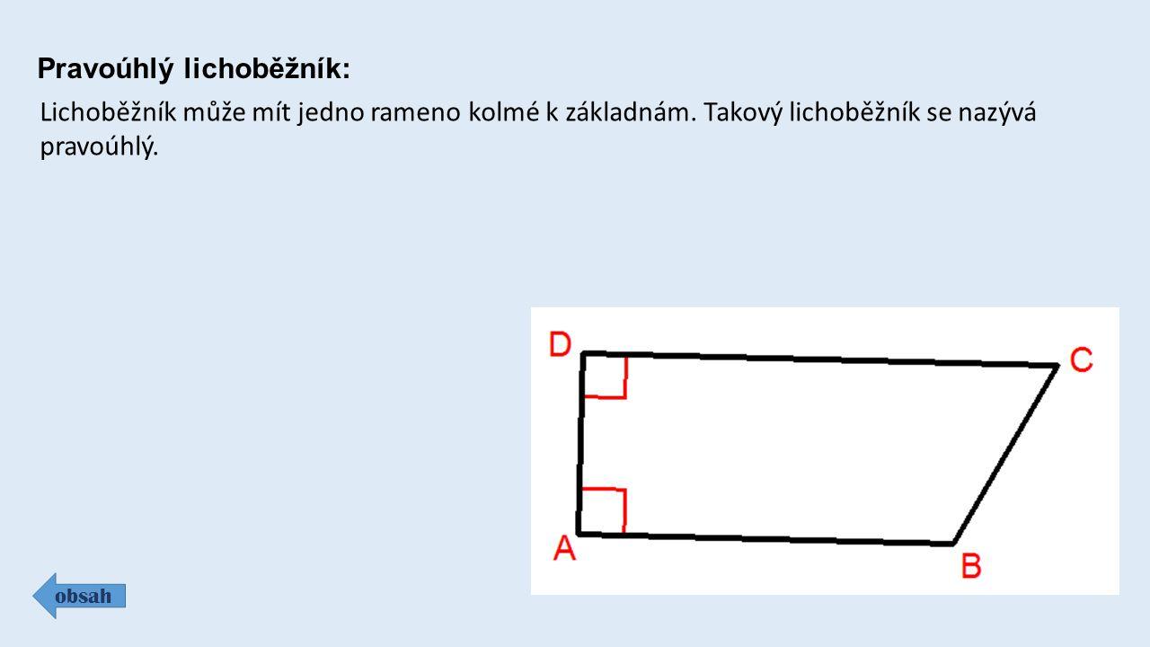 Pravoúhlý lichoběžník: obsah Lichoběžník může mít jedno rameno kolmé k základnám.