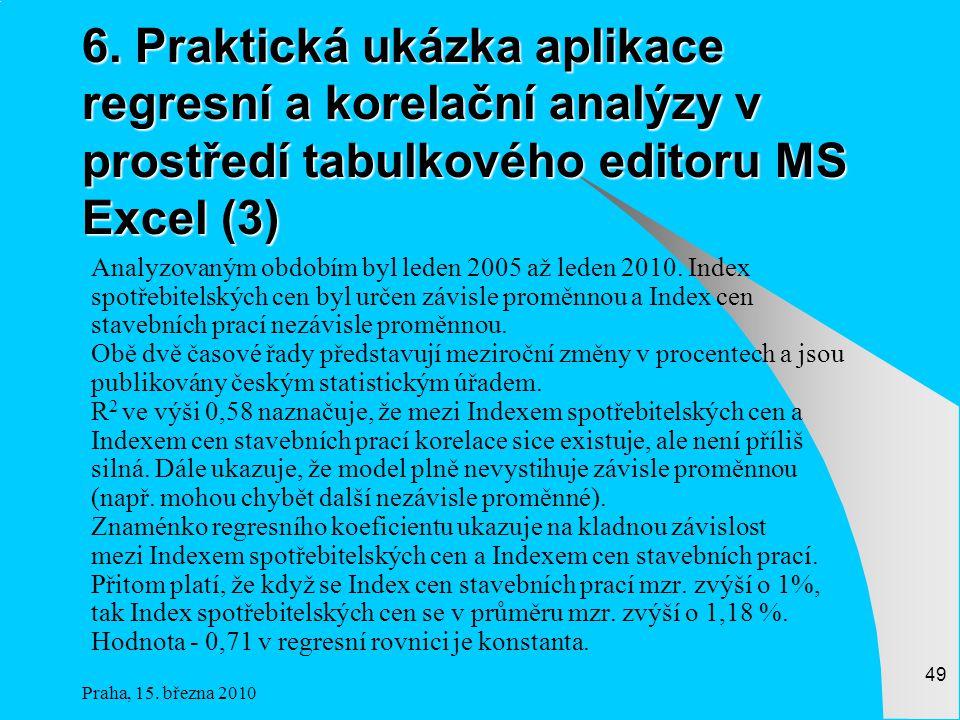 Praha, 15.března 2010 49 6.