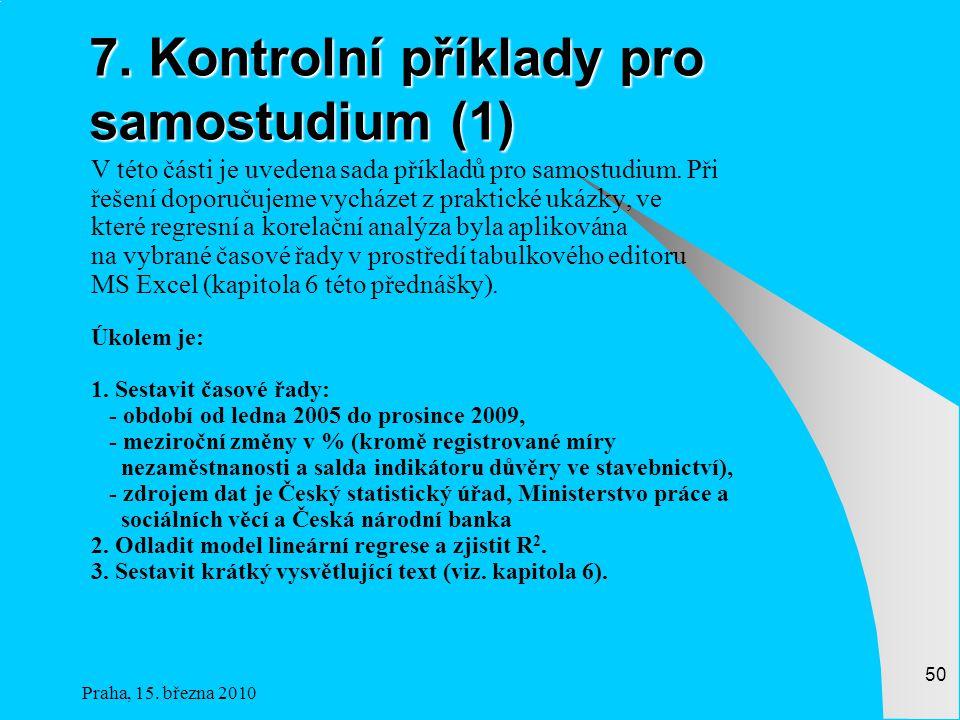 Praha, 15.března 2010 50 7.