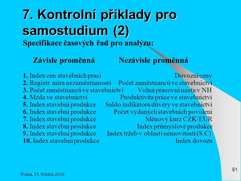 Praha, 15.března 2010 51 7.