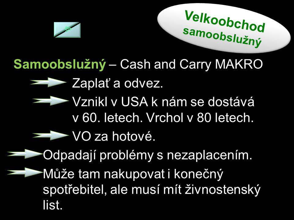 Samoobslužný – Cash and Carry MAKRO Zaplať a odvez.