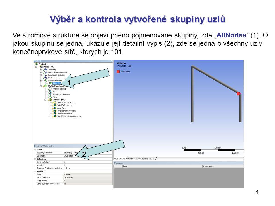"""5 Zadání omezujících okrajových podmínek pro rovinnou úlohu Nyní vybereme pro statickou analýzu """"Static Structural (1) okrajové podmínky pro posunutí """"FE Displacement (2)."""