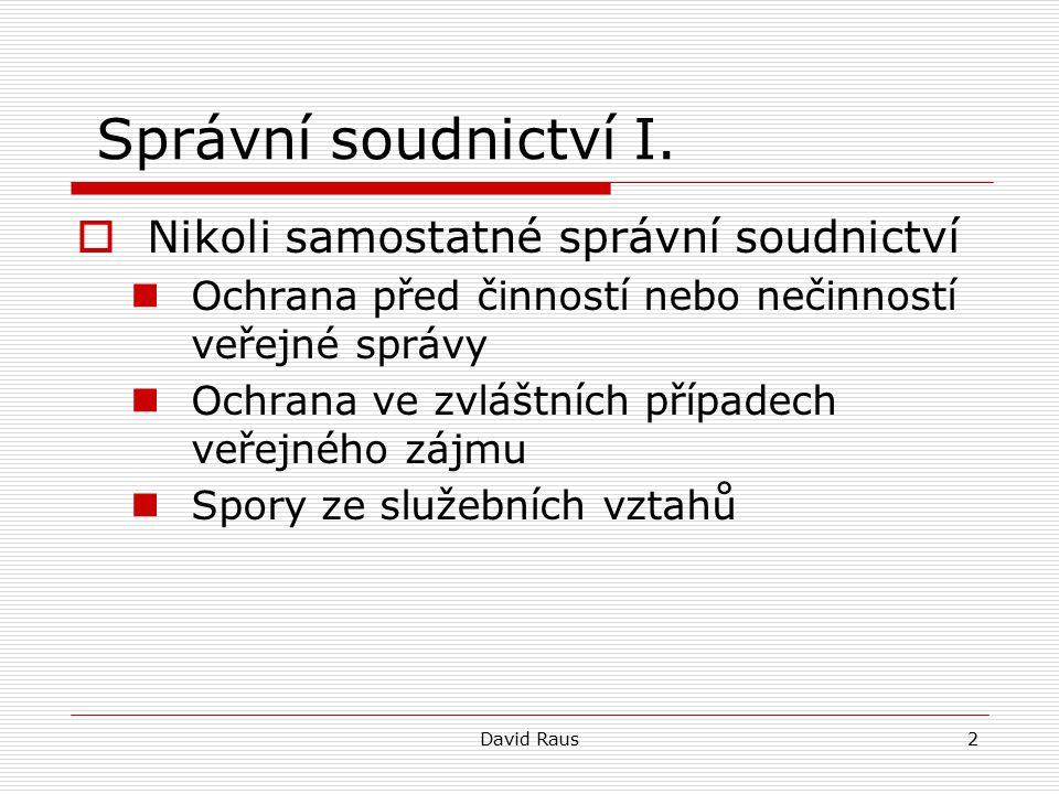 David Raus3 Správní soudnictví II.