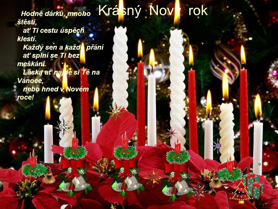 Stromek nám shořel, dárky nám ukradli, za špatný konec, jsme Vánoce popadli, Vy jste je snad popadli za konec správný, tak Vám přejeme hodně zdraví!!