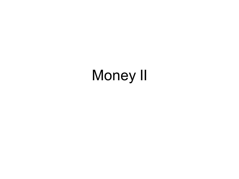 Money II