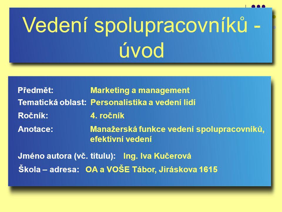 Vedení spolupracovníků - úvod Jméno autora (vč.