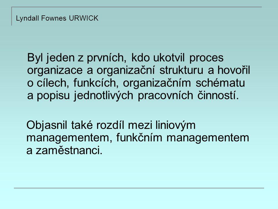 Byl jeden z prvních, kdo ukotvil proces organizace a organizační strukturu a hovořil o cílech, funkcích, organizačním schématu a popisu jednotlivých pracovních činností.