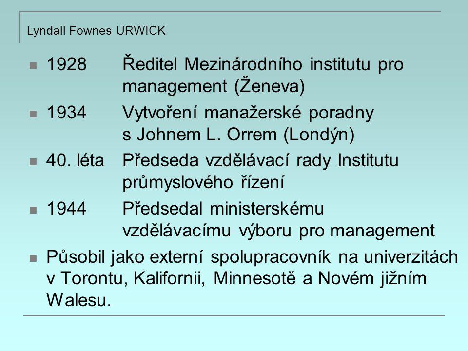 1928 Ředitel Mezinárodního institutu pro management (Ženeva) 1934 Vytvoření manažerské poradny s Johnem L.