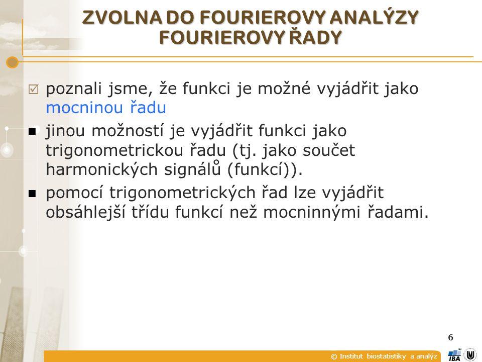 © Institut biostatistiky a analýz Označme Fourierova transformace Funkci S(ω) nazveme spektrální funkcí signálu.