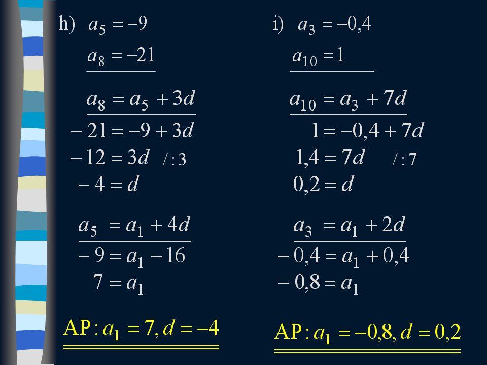 každý člen AP lze vyjádřit pomocí prvního a diference 