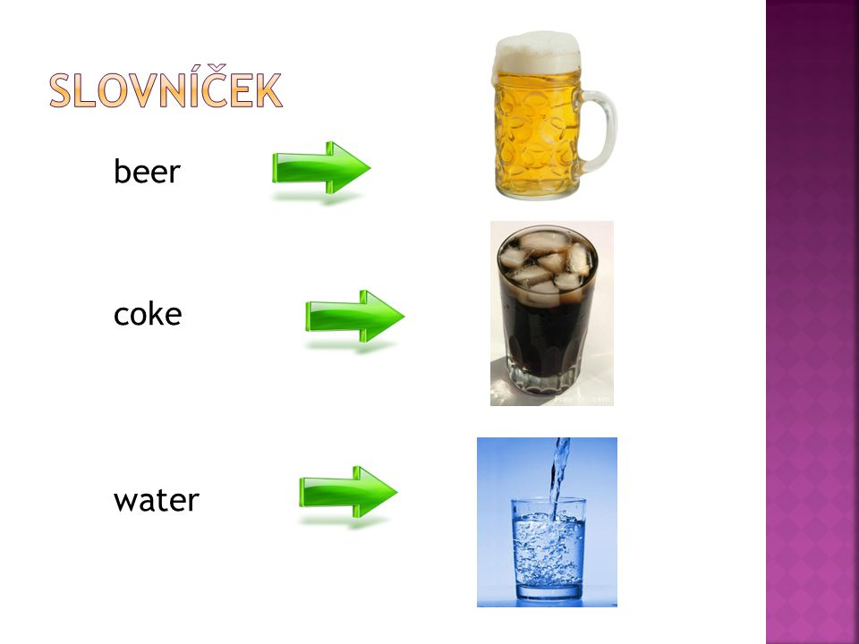 beer coke water