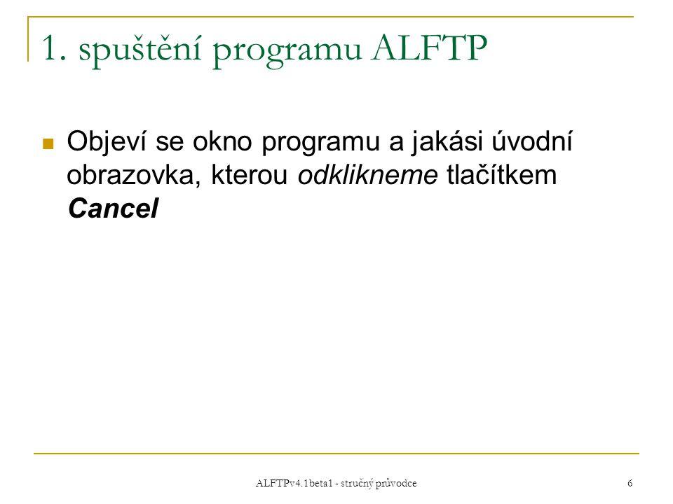 ALFTPv4.1beta1 - stručný průvodce 7 Práce s programem – PROSTŘEDÍ Takto vypadá okno programu: Lišta nástrojů Struktura složek pro FTP server Obsah složky pro FTP server Struktura složek pro vaše PC Obsah složky pro vaše PC