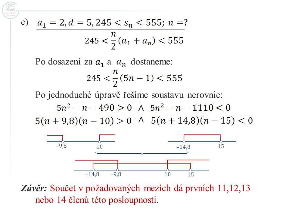 Úloha 2 Určeme nejmenší možný počet přirozených čísel 1,2,3,…, aby jejich součet byl čtyřciferný.