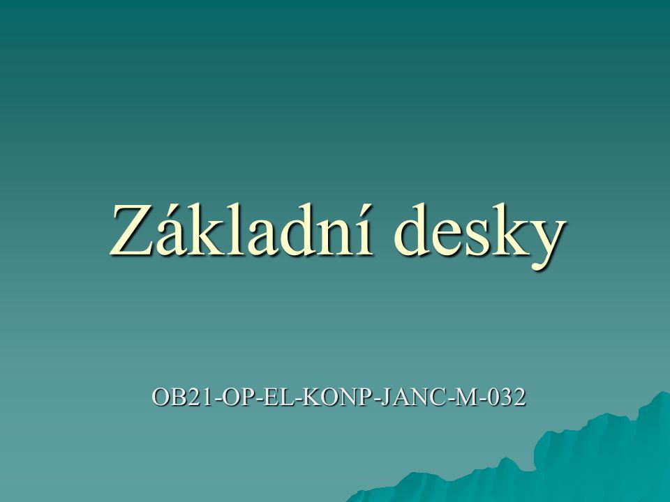 Základní desky OB21-OP-EL-KONP-JANC-M-032
