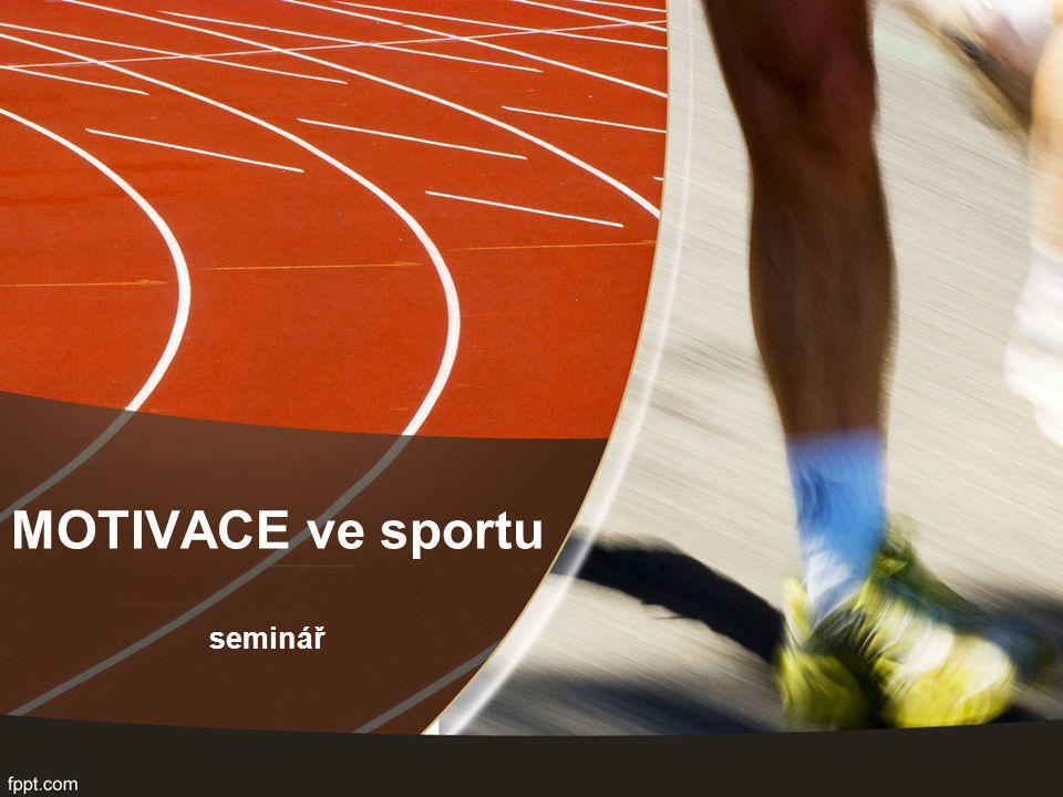 MOTIVACE ve sportu seminář