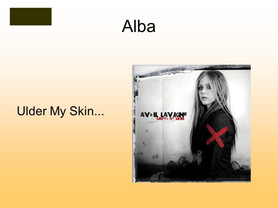 Alba Ulder My Skin...