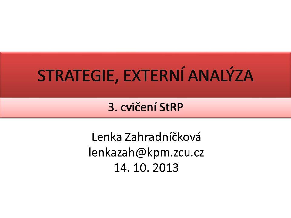 Lenka Zahradníčková lenkazah@kpm.zcu.cz 14. 10. 2013