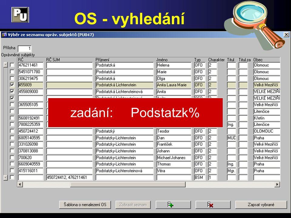 OS - vyhledání zadání: Podstatzk%