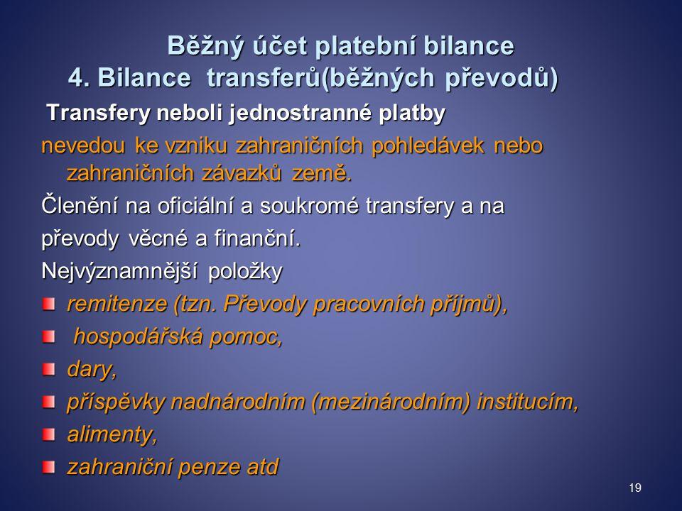 Běžný účet platební bilance 4.