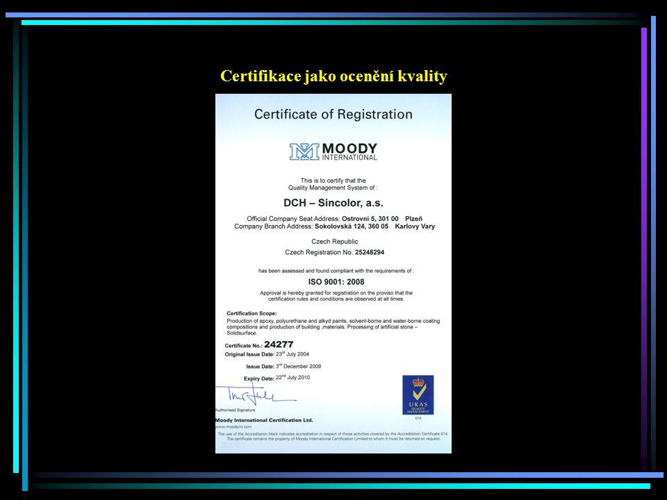 Certifikace jako ocenění kvality
