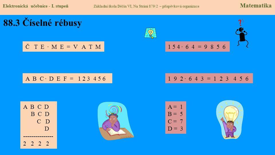 88.3 Číselné rébusy Elektronická učebnice - I.