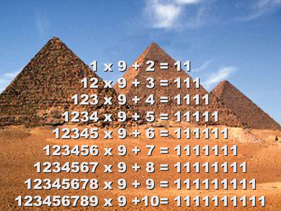 1 x 8 + 1 = 9 12 x 8 + 2 = 98 123 x 8 + 3 = 987 1234 x 8 + 4 = 9876 12345 x 8 + 5 = 98765 123456 x 8 + 6 = 987654 1234567 x 8 + 7 = 9876543 12345678 x 8 + 8 = 98765432 123456789 x 8 + 9 = 987654321 1 x 8 + 1 = 9 12 x 8 + 2 = 98 123 x 8 + 3 = 987 1234 x 8 + 4 = 9876 12345 x 8 + 5 = 98765 123456 x 8 + 6 = 987654 1234567 x 8 + 7 = 9876543 12345678 x 8 + 8 = 98765432 123456789 x 8 + 9 = 987654321