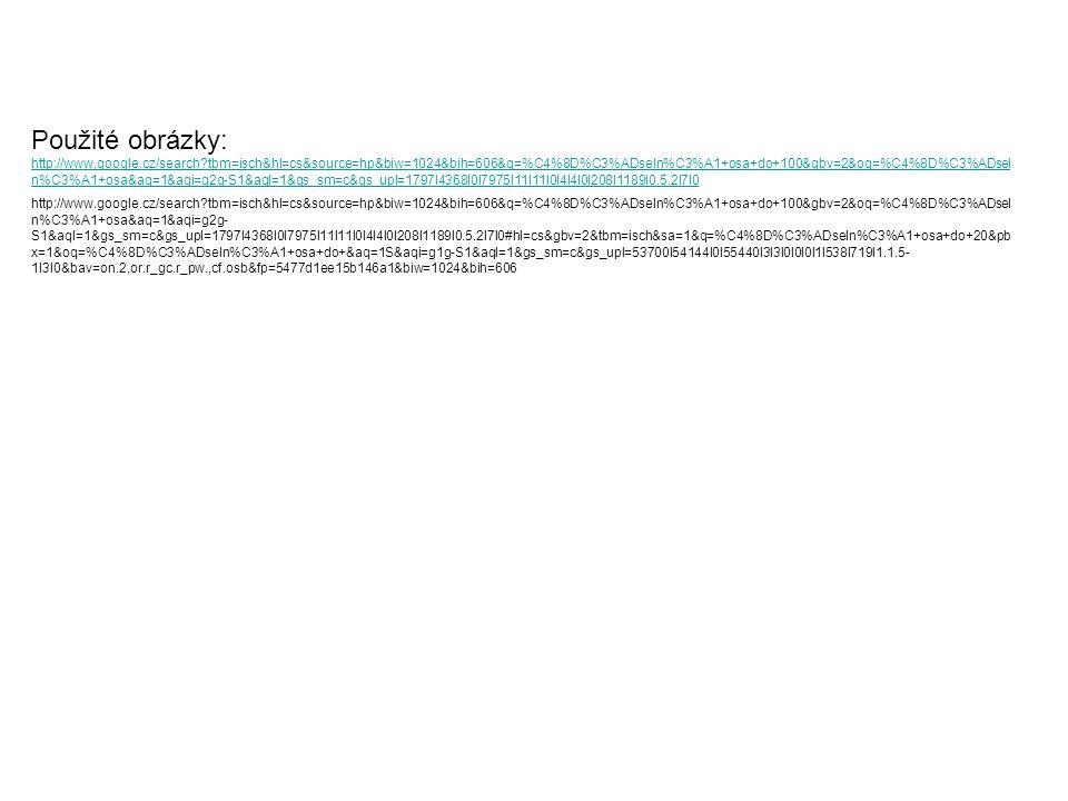 Použité obrázky: http://www.google.cz/search?tbm=isch&hl=cs&source=hp&biw=1024&bih=606&q=%C4%8D%C3%ADseln%C3%A1+osa+do+100&gbv=2&oq=%C4%8D%C3%ADsel n%