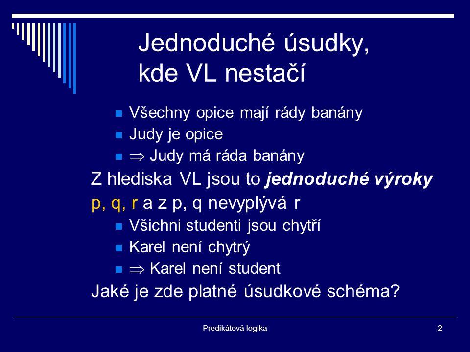 Predikátová logika13 Sémantika PL1 !!.