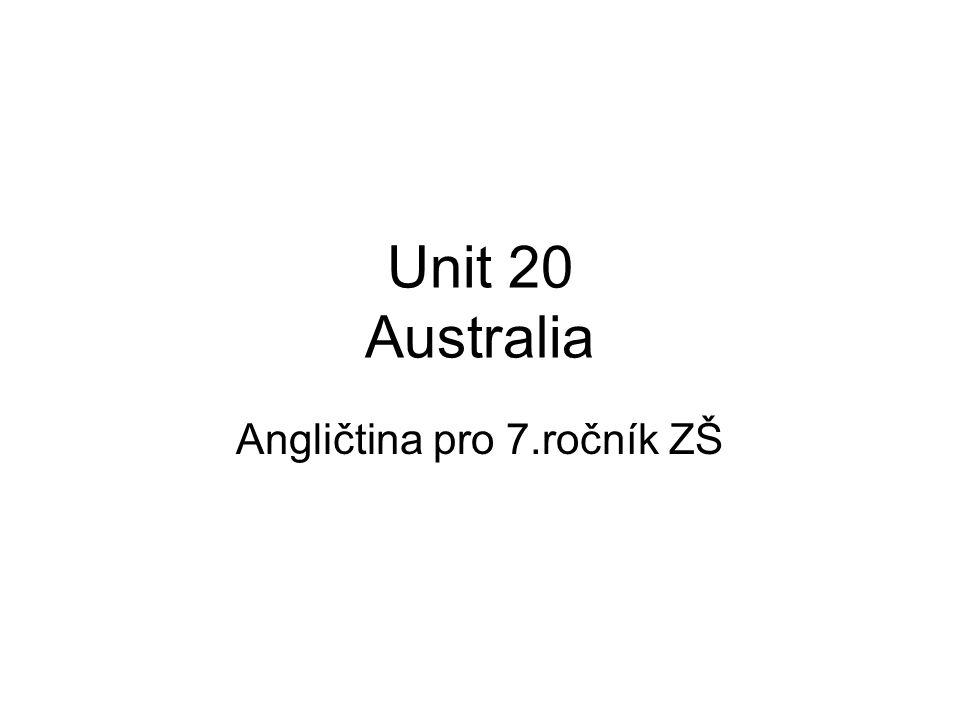 Unit 20 Australia Angličtina pro 7.ročník ZŠ