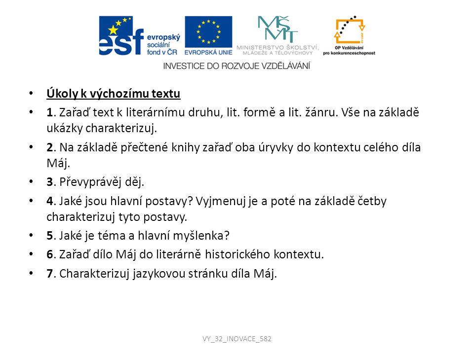 Řešení úkolů k výchozímu textu 1.Lit. druh: lyrika, lit.