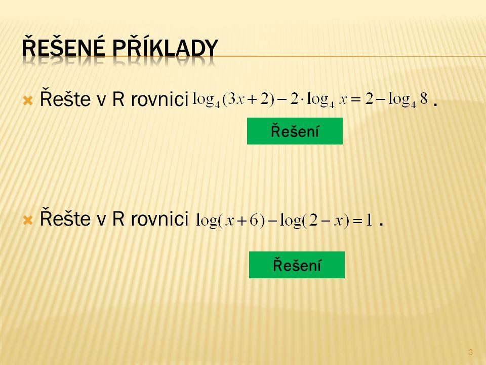 Řešte v R rovnici. Řešení 3