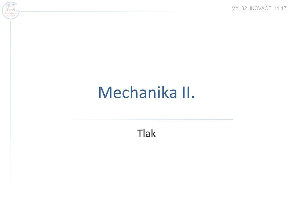 Mechanika II. Tlak VY_32_INOVACE_11-17