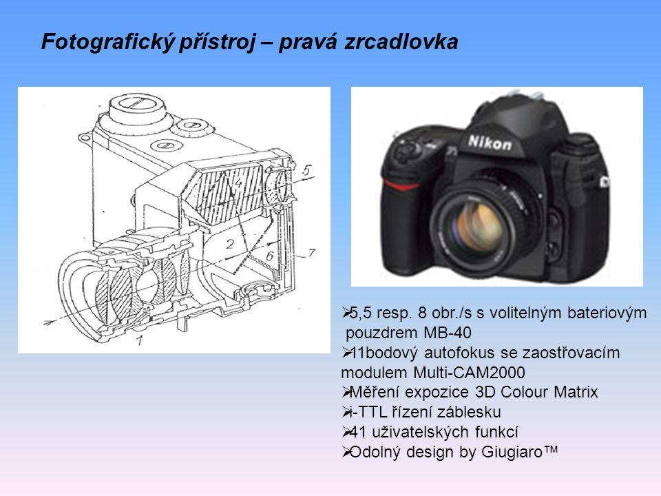 Fotografický přístroj – pravá zrcadlovka  5,5 resp. 8 obr./s s volitelným bateriovým pouzdrem MB-40  11bodový autofokus se zaostřovacím modulem Mult
