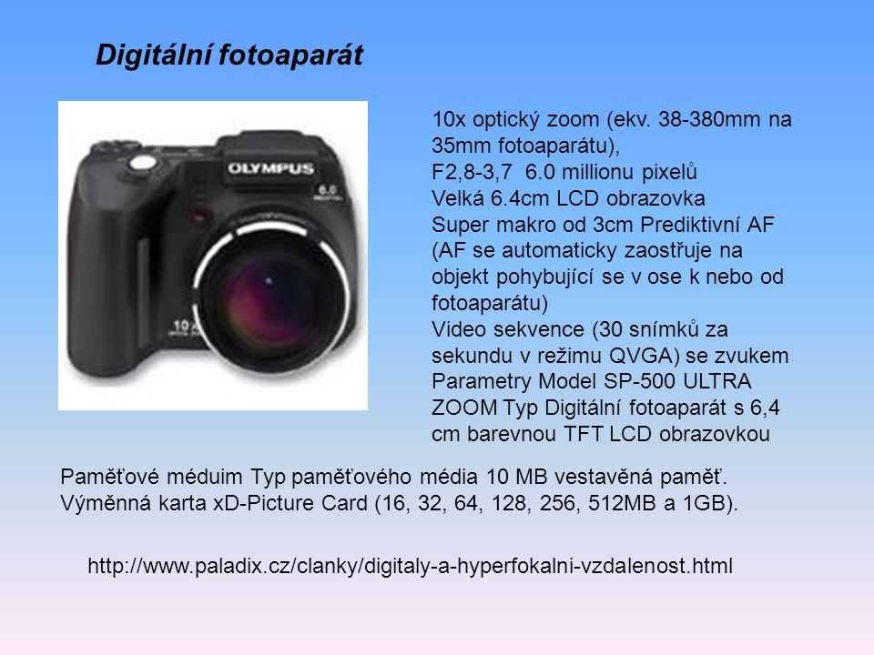 http://www.paladix.cz/clanky/digitaly-a-hyperfokalni-vzdalenost.html Digitální fotoaparát 10x optický zoom (ekv. 38-380mm na 35mm fotoaparátu), F2,8-3