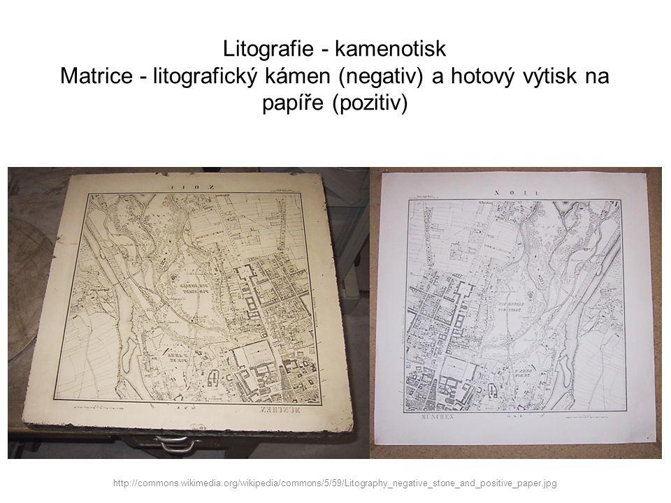 Litografie - kamenotisk Matrice - litografický kámen (negativ) a hotový výtisk na papíře (pozitiv) http://commons.wikimedia.org/wikipedia/commons/5/59