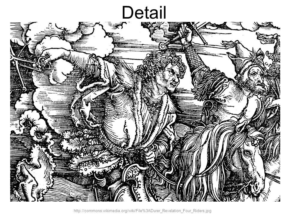 Detail http://commons.wikimedia.org/wiki/File%3ADurer_Revelation_Four_Riders.jpg