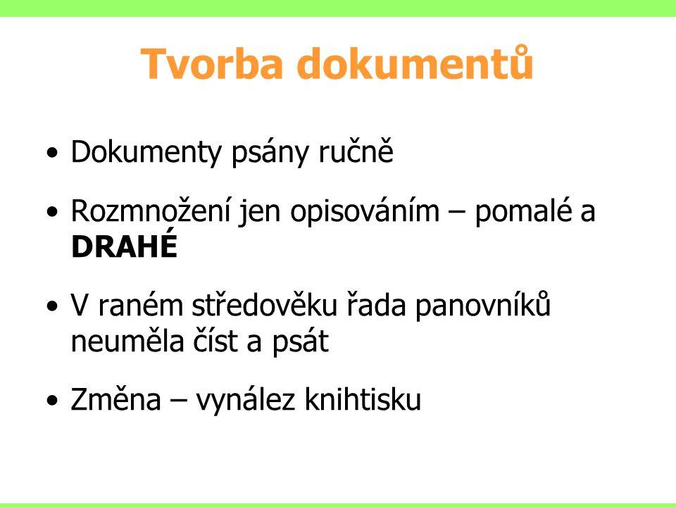 Tisk z výšky (knihtisk) Zdroj: www.comin.cz Tisk