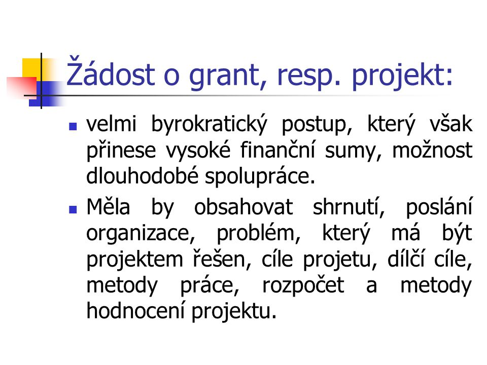 Žádost o grant, resp.