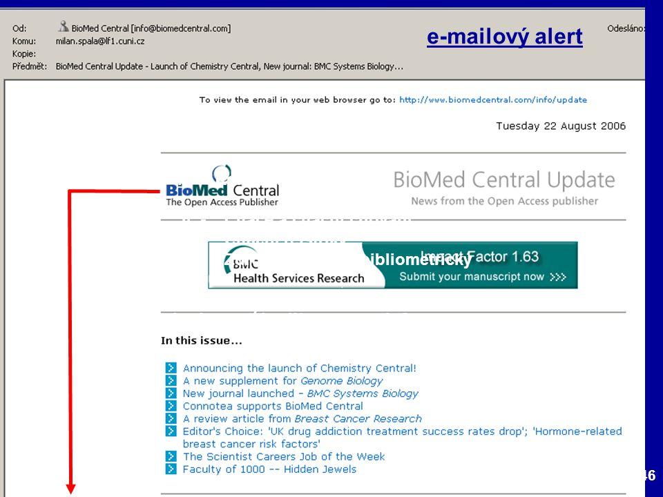 146 e-mailový alert I. - Komunikace ve vědě II. - Citace a citační chování III.