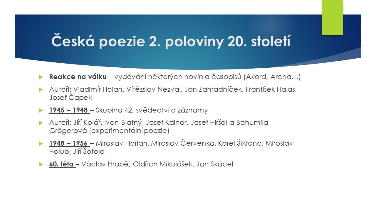 Česká poezie 2.poloviny 20.