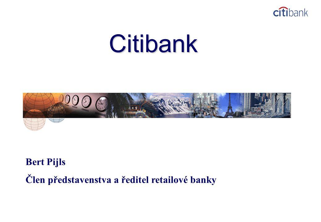 Citibank Bert Pijls Člen představenstva a ředitel retailové banky