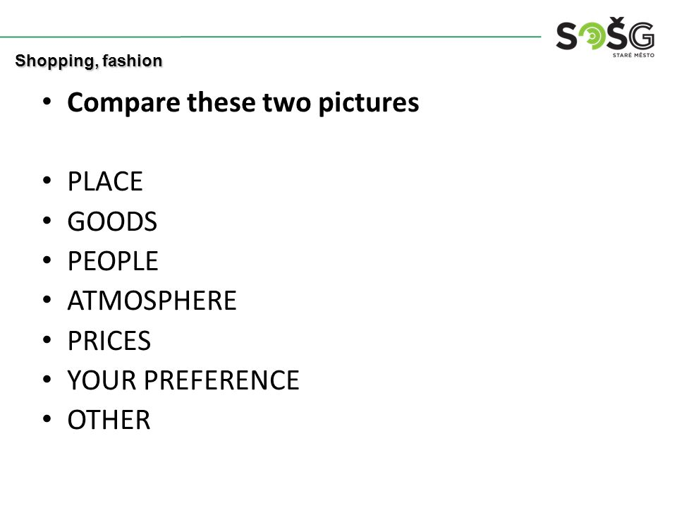 FASHION How woul you answer these questions.Would it be (is it) important what your partner wears.