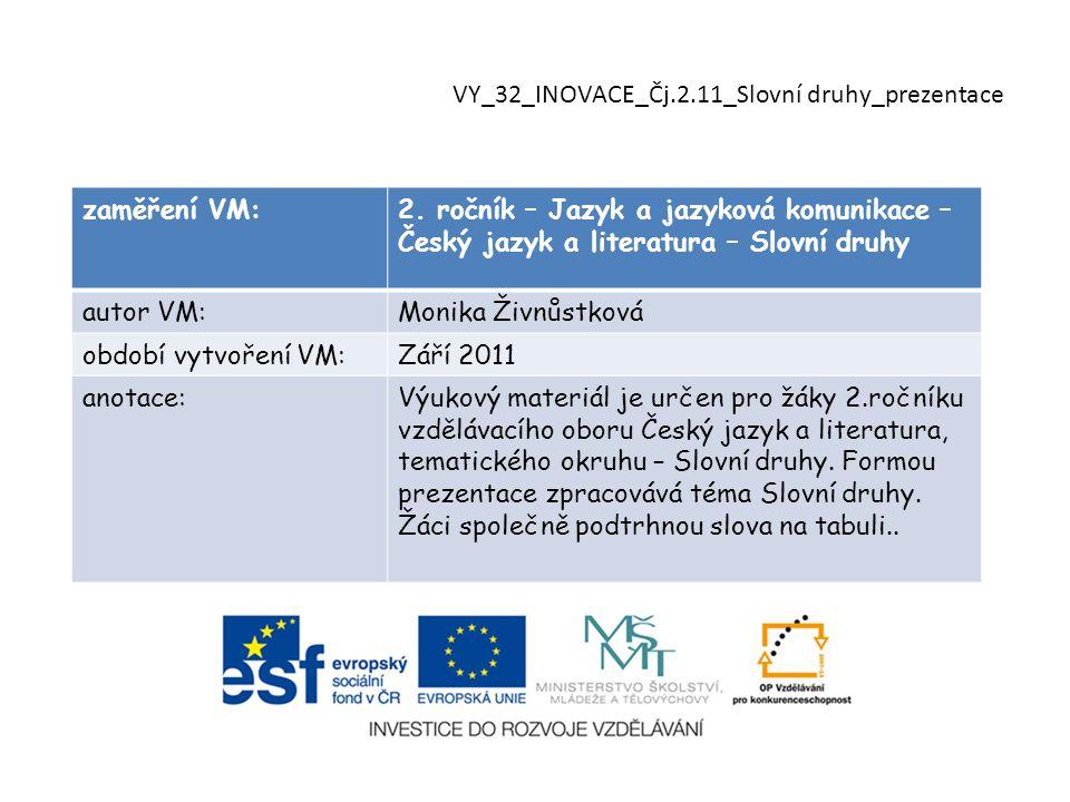 zaměření VM:2.